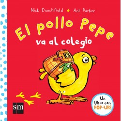 SM - El Pollo Pepe Va Al Colegio (Libro Pop-up)